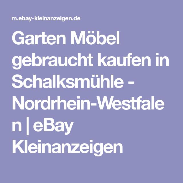 Garten Mobel Gebraucht Kaufen In Schalksmuhle Nordrhein Westfalen Ebay Kleinanzeigen Ebay Kleinanzeigen Kleinanzeigen Ebay
