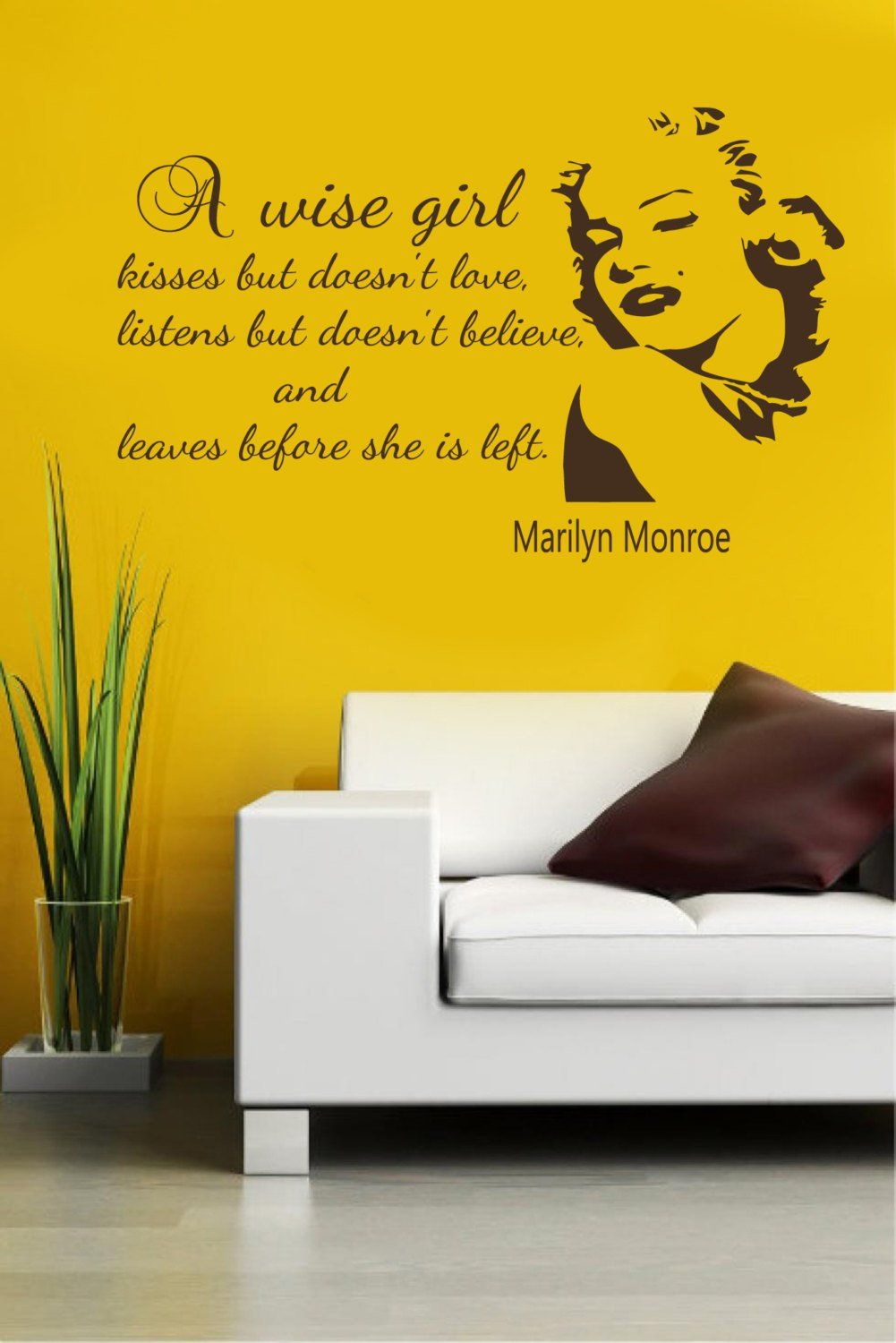 Wall Decals Quotes A Wise Girl Kisses but doesn\'t love Marilyn ...