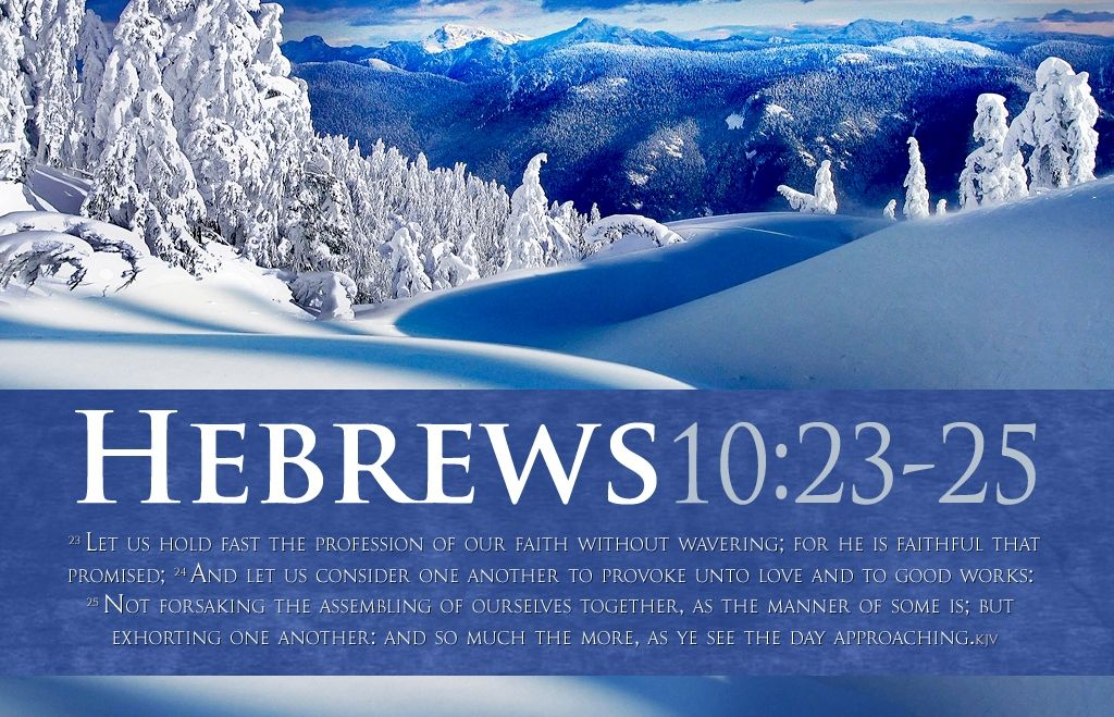 Hebrews 10:23-25 | Verses From The King James Bible | Pinterest