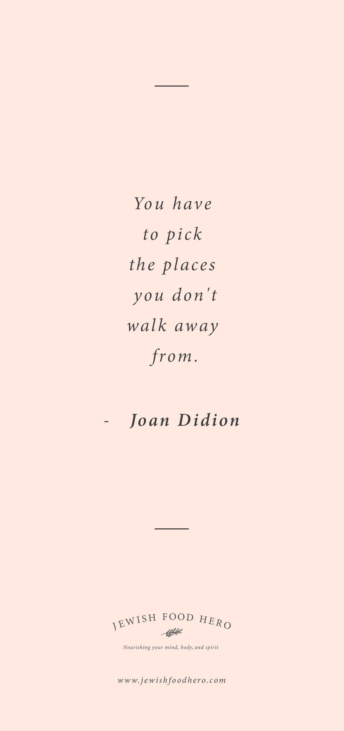 Joan Didion Quotation