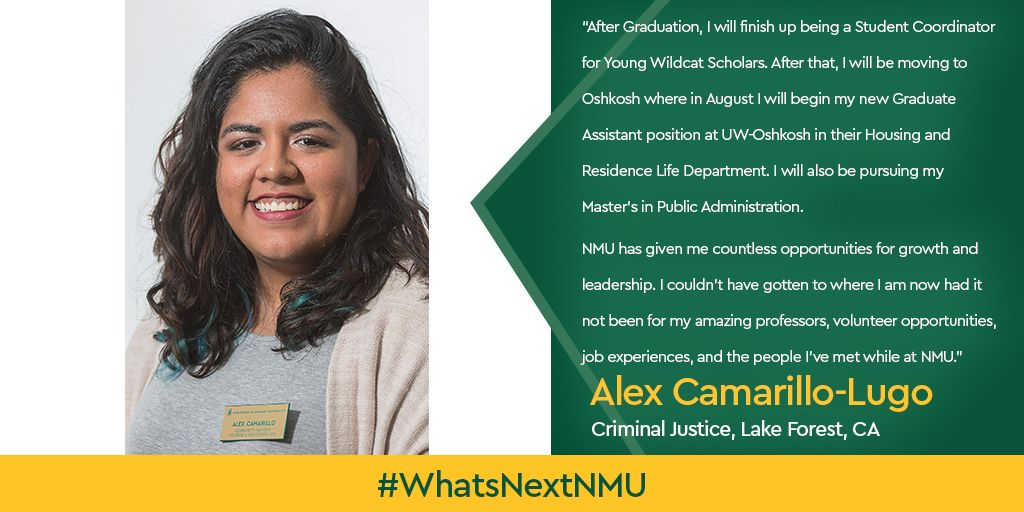 """""""NMU has given me countless opportunities for growth and"""