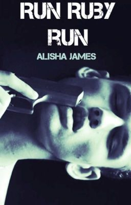 Run Ruby Run (ON HOLD) | Wattpad and books to read | Shared reading