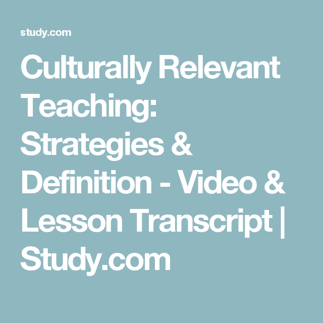 Culturally Relevant Teaching: Strategies & Definition - Video