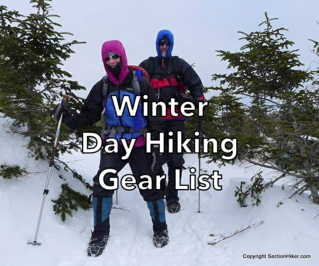 Recommended Winter Day Hiking Gear List - Section Hikers ...