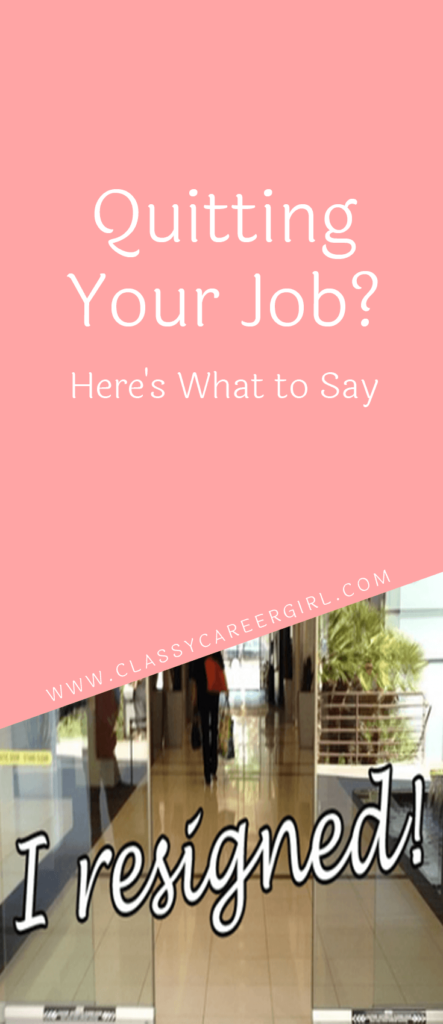 Quitting Your Job HereS What To Say  Career Advice Job Info