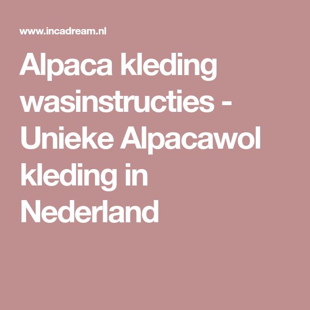 Kleding In Nederland.Alpaca Kleding Wasinstructies Unieke Alpacawol Kleding In