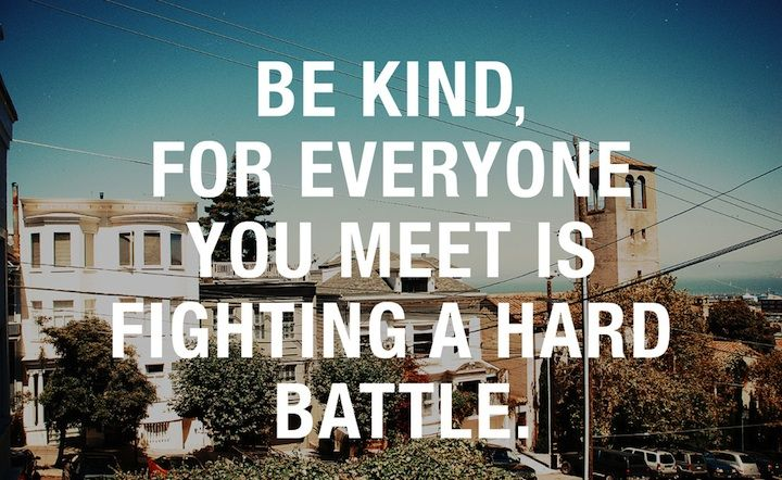 we all have a battle, a smile from random strangers can give us the needed encouragement, so be kind always, SMILE :)