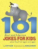 101 Short and Hilarious Jokes For Kids – Jokes They'll Tell Again and Again