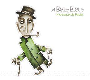 La Belle Bleue /// Site Officiel - Discographie