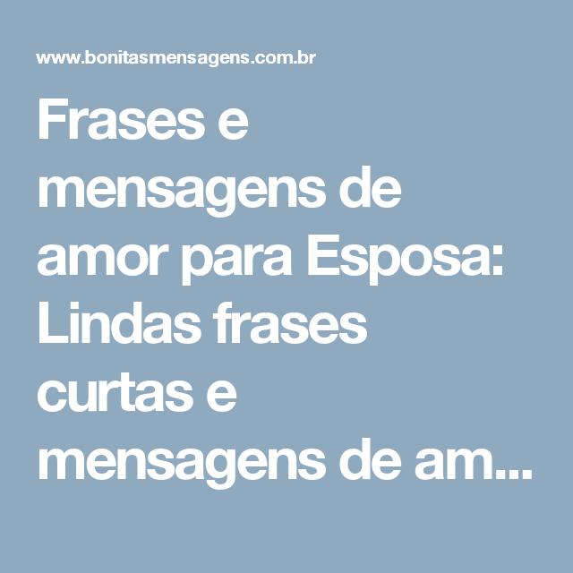 Frases E Mensagens De Amor Para Esposa Lindas Frases Curtas E