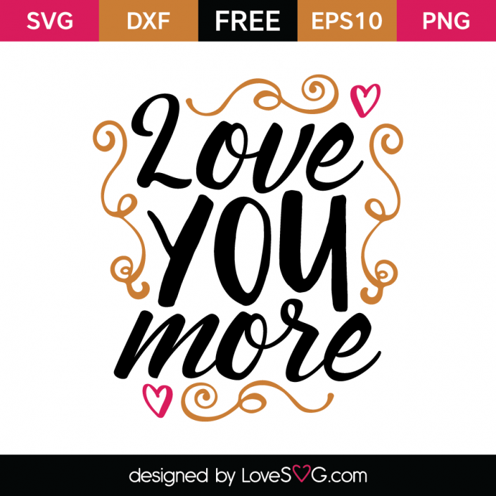 Love you more | Free stencils, Sign quotes, Love you more