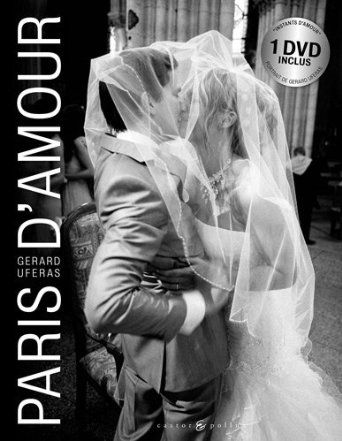Paris d'amour: Amazon.fr: Gérard Uféras: Livres