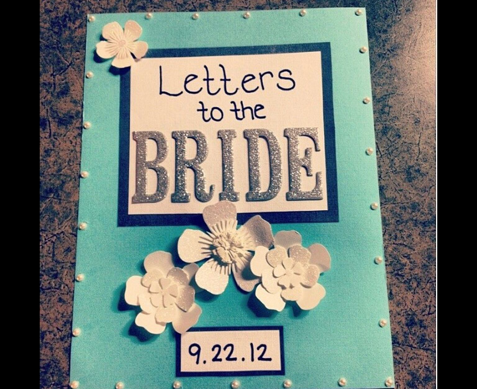 Bridal shower idea Wedding gifts for bride, Letters to