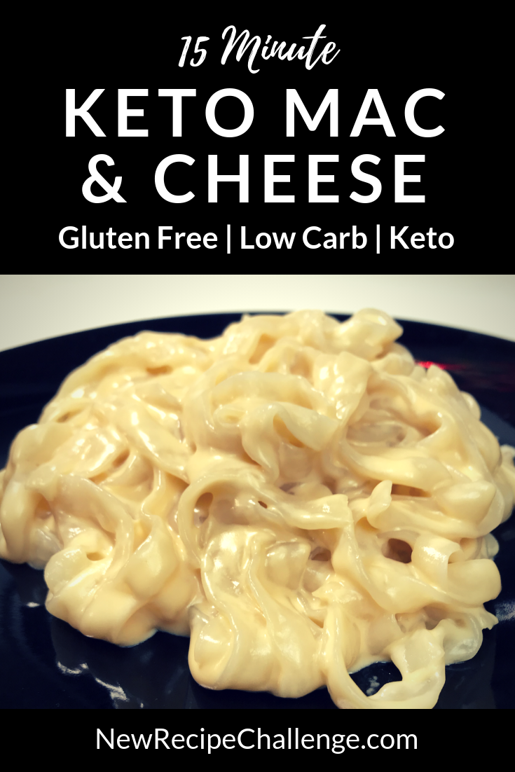 Easy Keto Mac Cheese Low Carb Gluten Free New Recipe Challenge Keto Mac And Cheese Keto Noodles Low Carb Keto