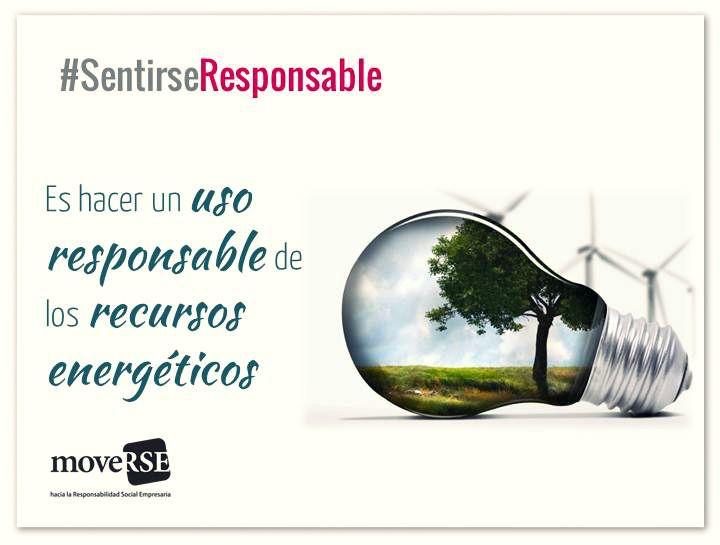 #SentiRSEResponsable es hacer un uso responsable de los recursos energeticos.