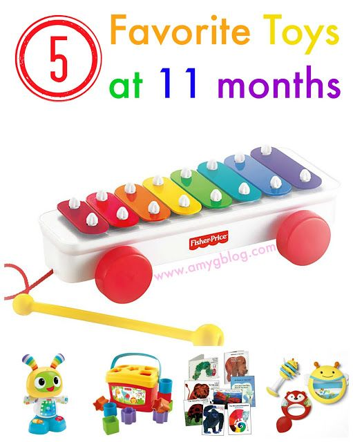 5 Favorite Toys At 11 Months 11 Month Old Baby Baby Month By Month Baby Toys
