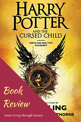 Better Living Through Fantasy Book Review Harry Potter And The Mediocre Fan Fiction Harrypotter Potterheads Cursed Harry Potter Cursed Child Fantasy Books