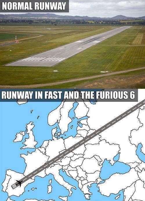 Normal Runway Vs Runway In Fast And The Furious 6 Some Boss Shit