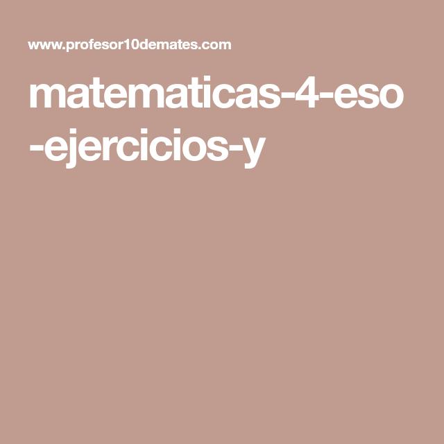 matematicas-4-eso-ejercicios-y | Matematicas