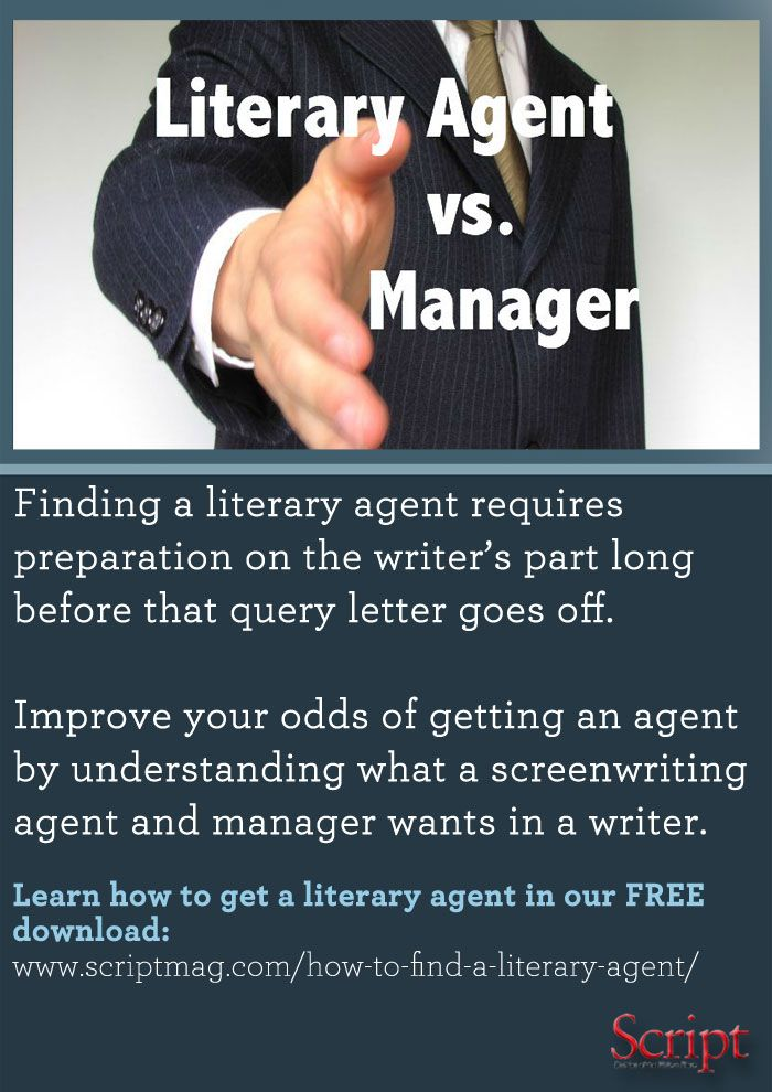 Learn How To Find A Literary Agent And The Difference Between Managers And Agents In Our Free Ebook Screenwriting Literary Agent Screenwriting Writing A Book