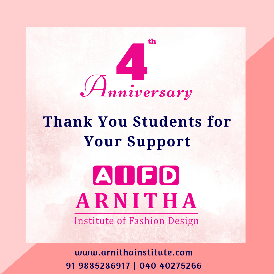 We Are Celebrating Our 4th Anniversary Thank You Students For Your Support Career In Fashion Designing Fashion Designing Course Fashion Designing Institute