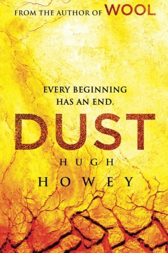Dust (Silo Saga) (Volume 3)/Hugh Howey