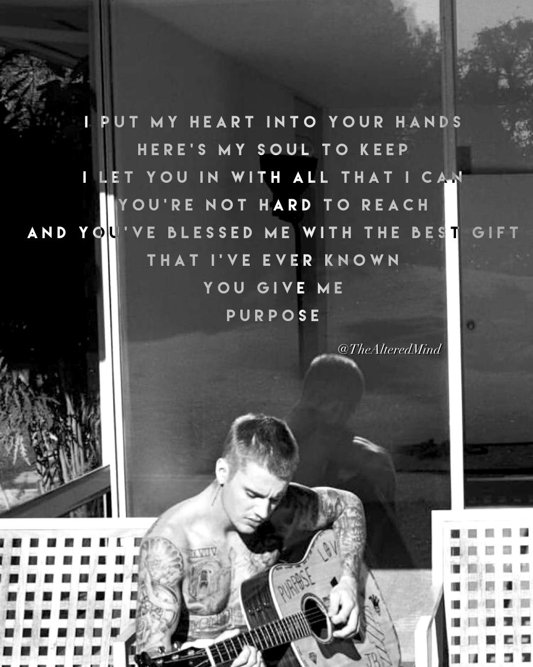 You Give Me Purpose Justin Bieber Lyrics Justin Bieber Song Lyrics Song Lyric Tattoos