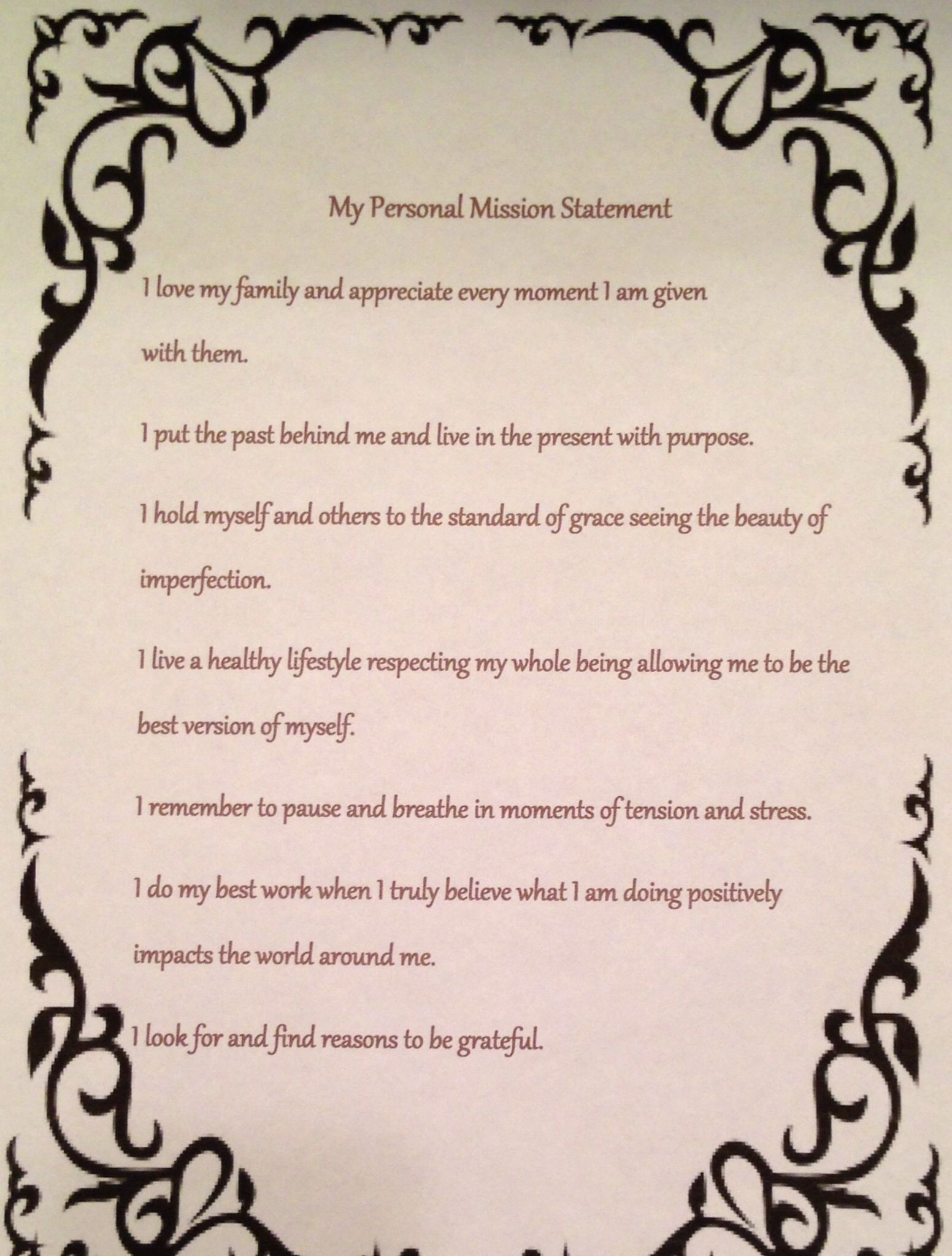 My Personal Mission Statement I Will Do My Best To Live Every Day