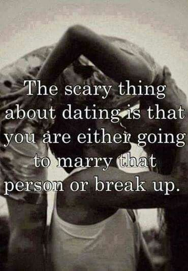 Why does the thought of dating scare me