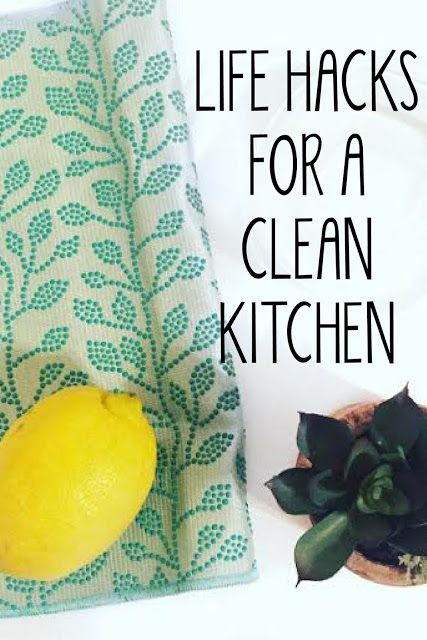 Life Hacks for a Clean Kitchen