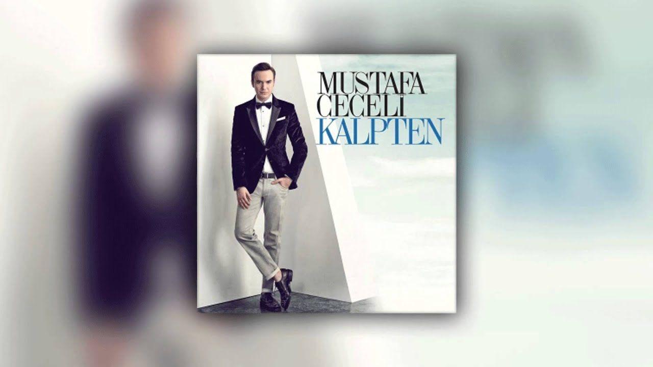 Mustafa Ceceli Islak Imza Music Lyrics Songs Music Songs