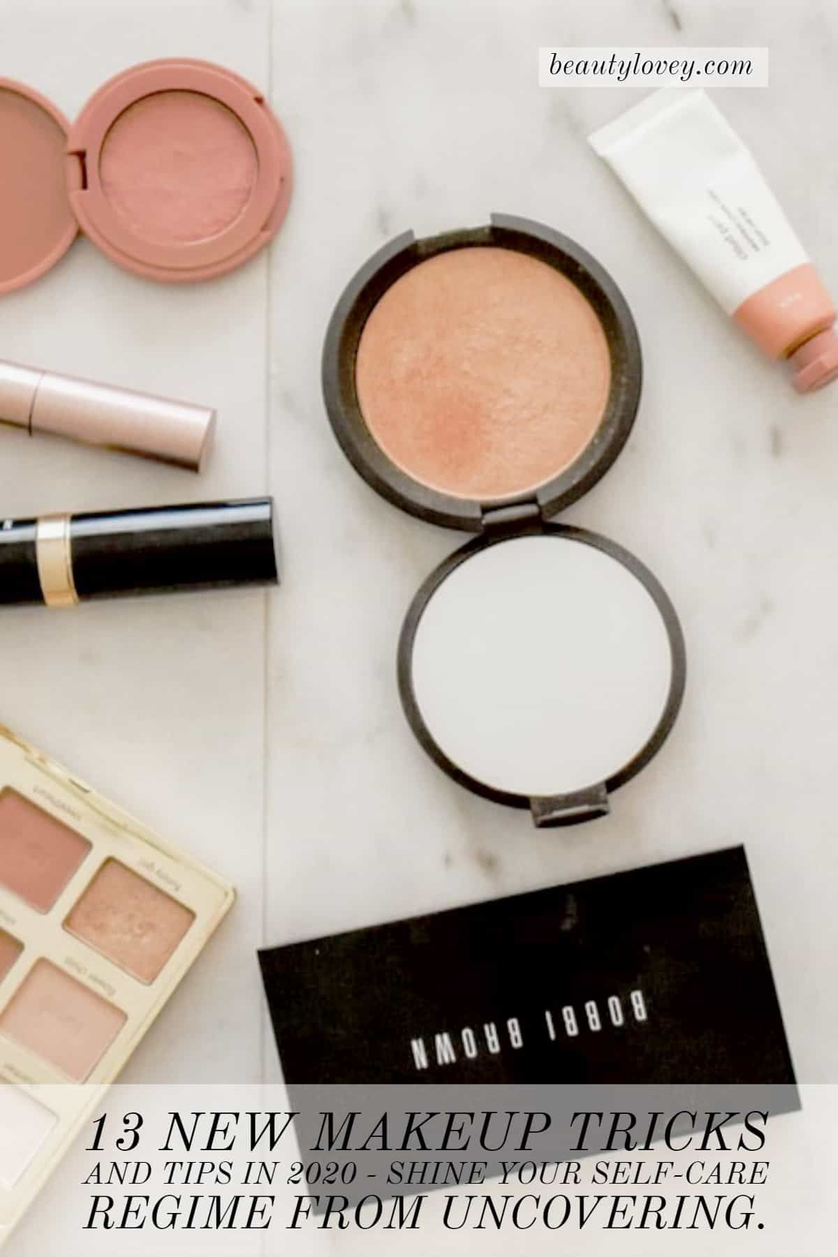 13 New Makeup Tricks And Tips In 2020 The Term Makeup Is So Fancy