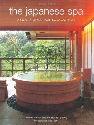 The Japanese Spa: A Guide to Japan's Finest Ryokan and Onsen by Akihiko Seki,http://www.amazon.com/dp/080483671X/ref=cm_sw_r_pi_dp_6A5qsb034832XE1N