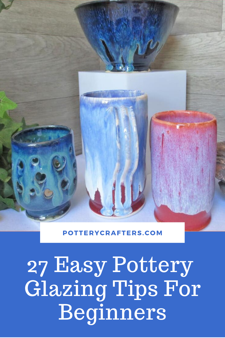 27 Easy Pottery Glazing Tips For Beginners