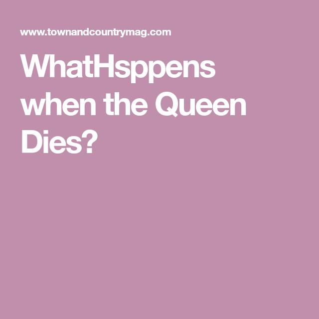 What Will Happen When Queen Elizabeth Ii Dies British National