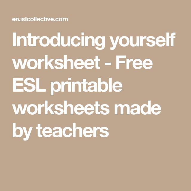 Introducing Yourself Worksheet Free Esl Printable Worksheets Made