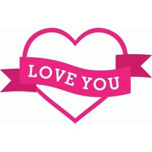 Silhouette Design Store - View Design #37973: 'love you' banner heart