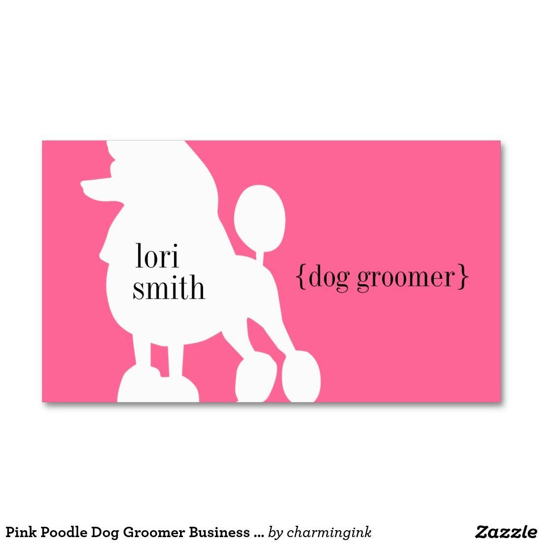 Pink Poodle Dog Groomer Business Card | Pink poodle, Poodle and ...