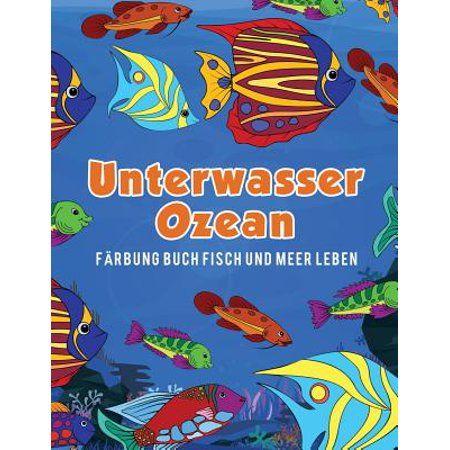 Unterwasser Ozean Frbung Buch Fisch und Meer Leben