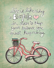 You Never Forget How To Ride A Bike Inspirational Quotes Words