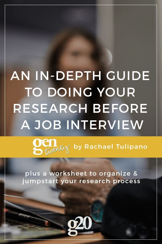 In-Depth Guide to Doing Your Research Before an Interview