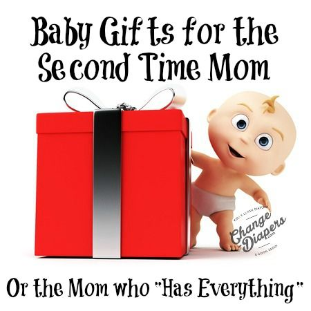 Babyshower gifts for the 2nd time mom or the mom who has for Gift ideas for mom who has everything