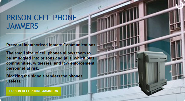 Prison Cell Phone Jammers Prevent Unauthorized Inmate