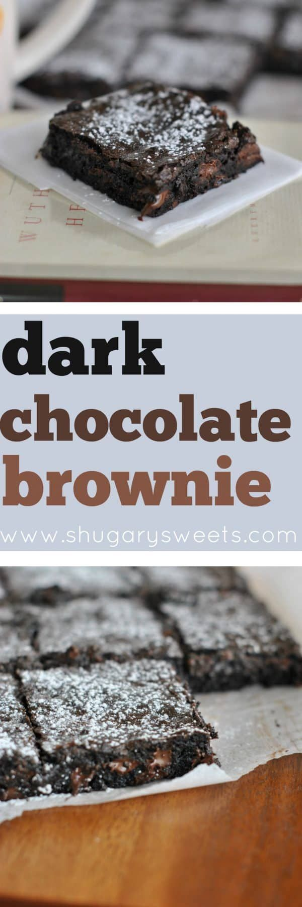 A Perfect Dark Chocolate Brownie Recipe Dark Chocolate Brownies Chocolate Brownies Brownie