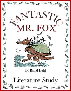 Fantastic Mr Fox By Dahl Literature Study Tests Vocabulary Projects More Fantastic Mr Fox Literature Study Test