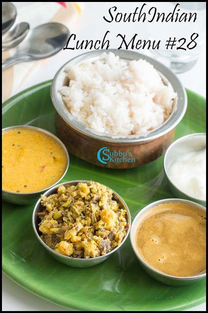 Subbus Kitchen Southindian Lunch Menu 28 Mambazha Mor Kuzhambu Vazhaipoo Paruppu Usili Jeera Rasam Curd A Indian Food Recipes Vegetarian Food Lunch Menu