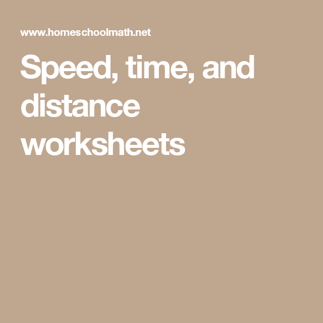 Speed Time And Distance Worksheets Math Measurement Worksheets Speed