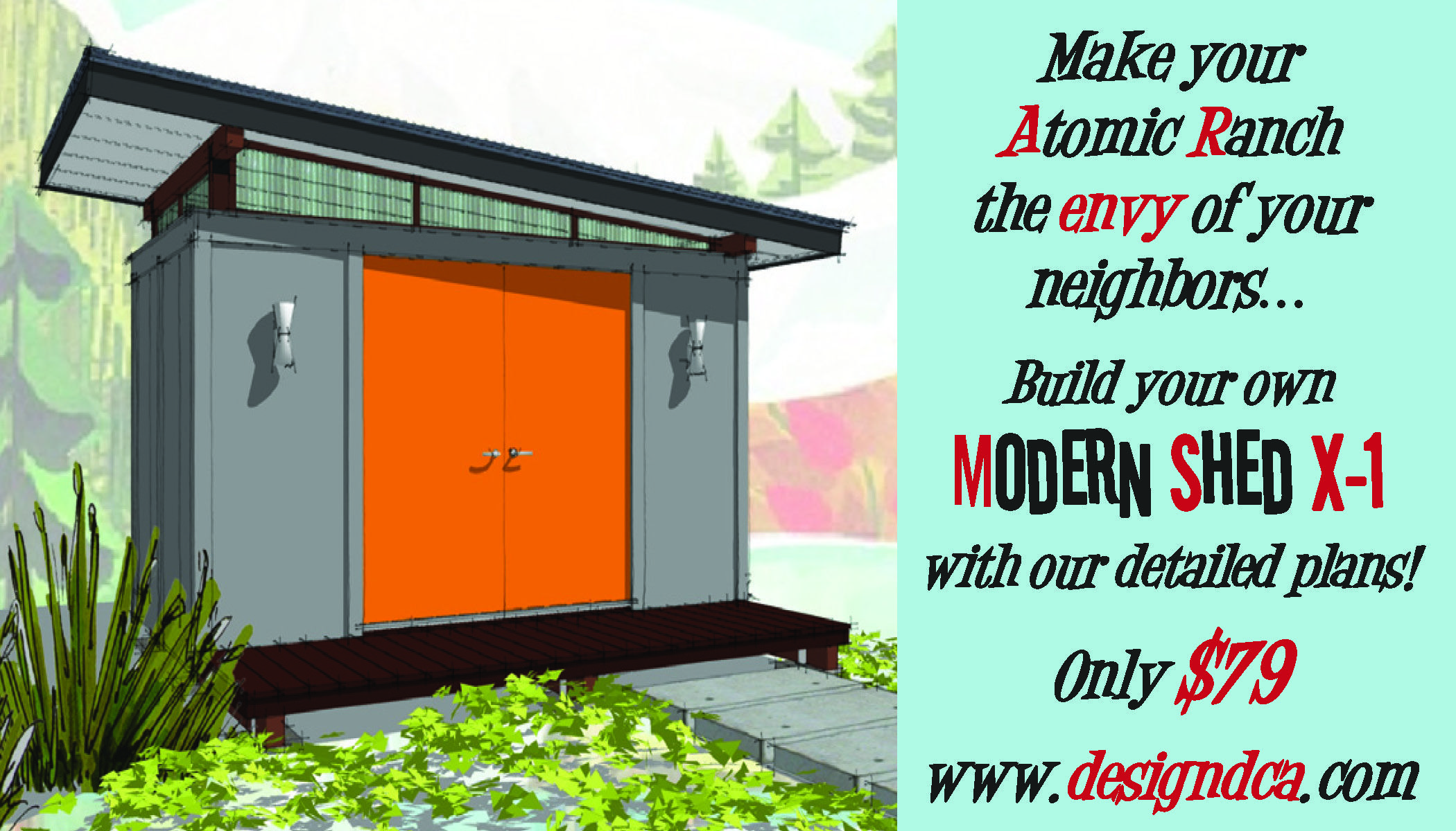 Atomic ranch mid century modern inspired shed http www for Mid century modern shed