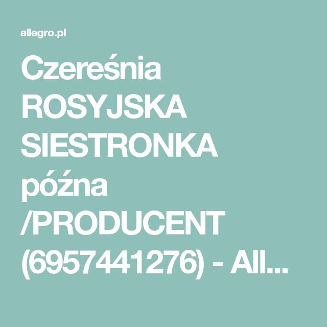 Czeresnia Rosyjska Siestronka Pozna Producent 6957441276 Oficjalne Archiwum Allegro Boarding Pass