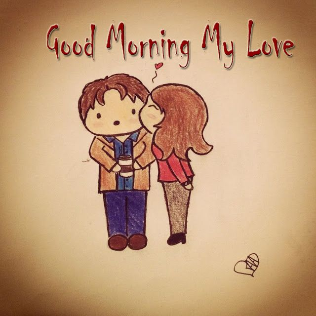 Posts Tweets Good Morning My Love Good Morning Love Romantic Good Morning Quotes Good Morning My Love